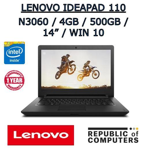 LENOVO IDEAPAD 110-14IBR N3060 / 4GB / 500GB / 14″ / DVD-RW / WINDOW 10